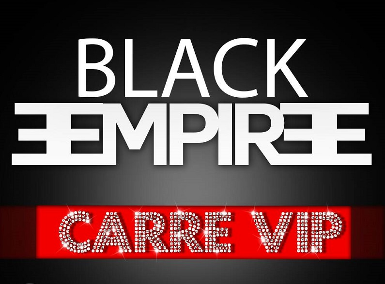 Black Empire - Carre VIP