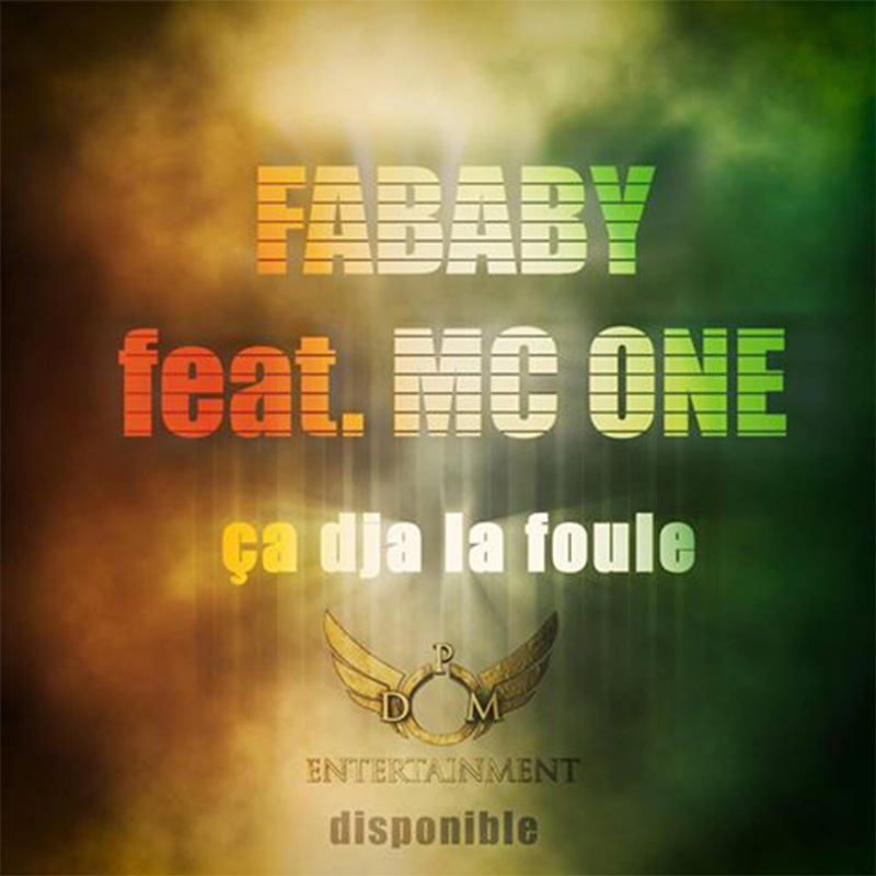 Fababy feat Mc one - Ca Dja la foule