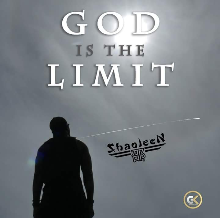 Shaoleen - God is the limit