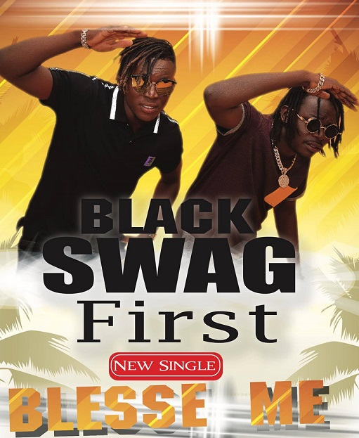 Black Swag First - Bless Me